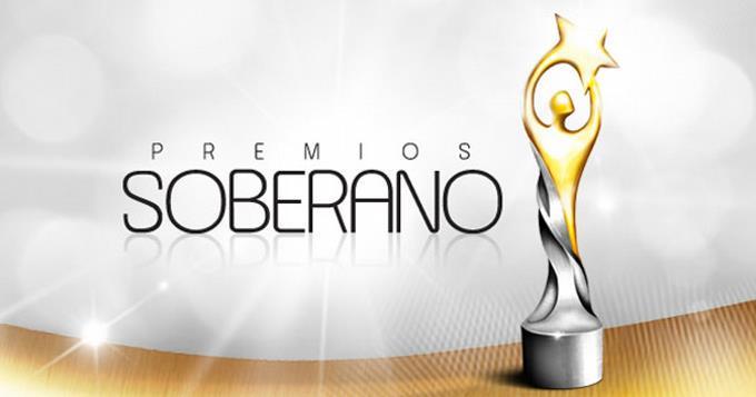 Photo of Premios Soberano serán el próximo 21 de abril