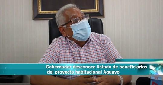 Photo of Gobernador desconoce listado de beneficiarios del proyecto habitacional Aguayo